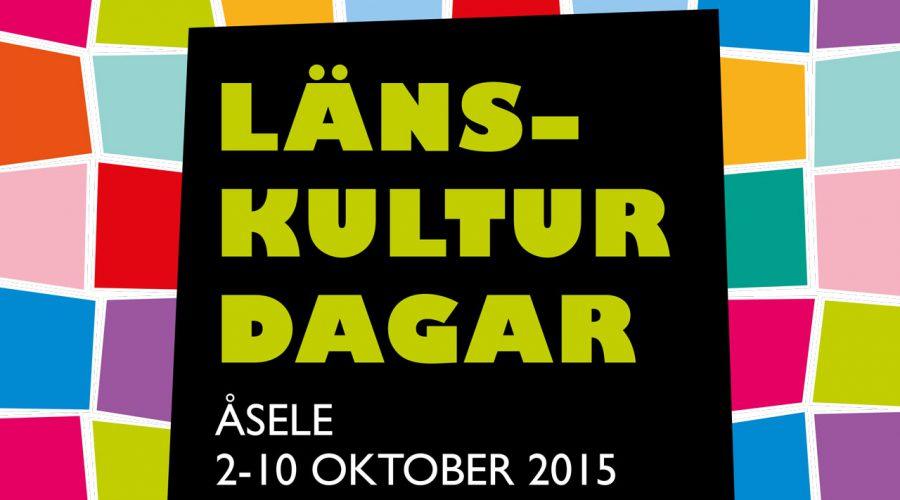 Program till Länskulturdagarna i Åsele 2-10 oktober.