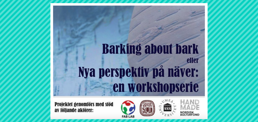 Välkommen till workshopserien Barking about Bark!